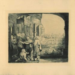 Rembrandt Etching, Bartsch B. 94, Peter and John healing the cripple at the gate of the Temple